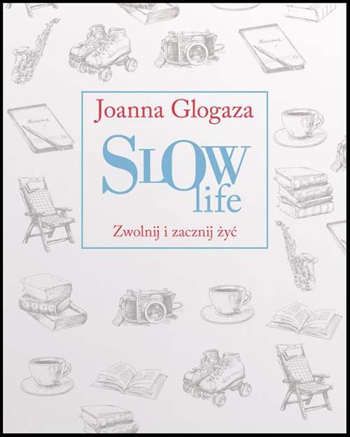 814768-slow-life-zwolnij-i-zacznij-zyc
