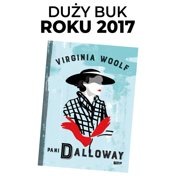 Duży Buk roku 2017 - PANI DALLOWAY Virginia Woolf