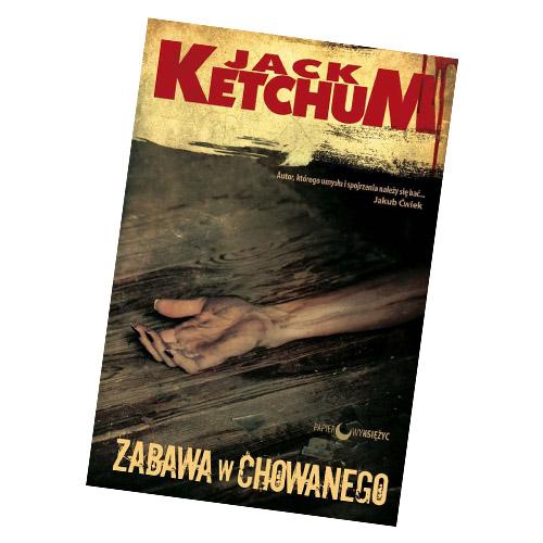 ZABAWA W CHOWANEGO Jack Ketchum