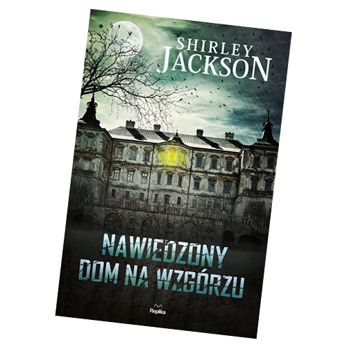 Nawiedzony dom na Wzgórzu Shirley Jackson