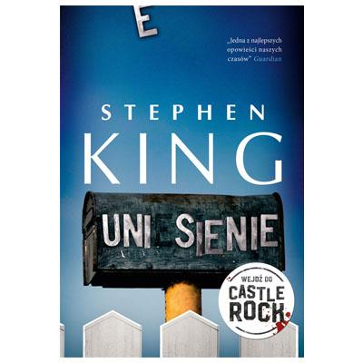 """""""Uniesienie"""" Stephen King - najgorsze książki 2018"""