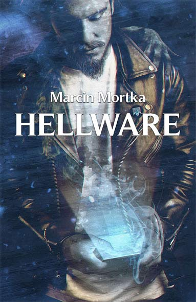 Hellware - Marcin Mortka