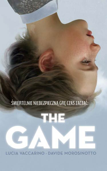 The Game - Davide Morosinotto, Lucia Vaccarino