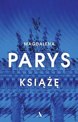 """""""Książę"""" Magdalena Parys"""