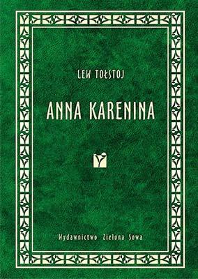 """""""Anna Karenina"""" Lew Tołstoj"""