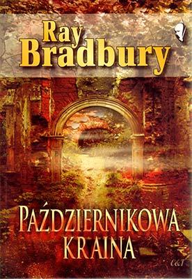 """""""Październikowa kraina"""" Ray Bradbury"""