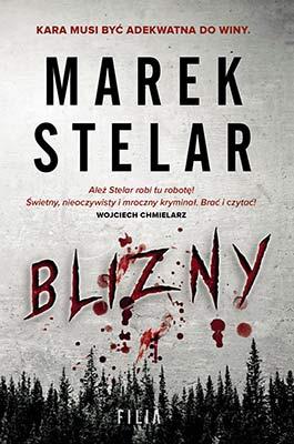 """""""Blizny"""" Marek Stelar"""