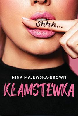 """Kłamstewka"" Nina Majewska-Brown"