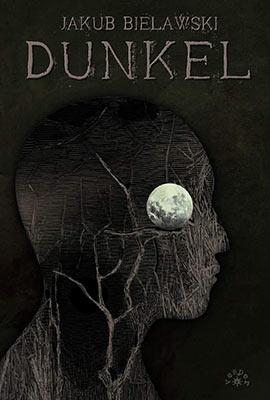"""""""Dunkel"""" Jakub Bielawski"""