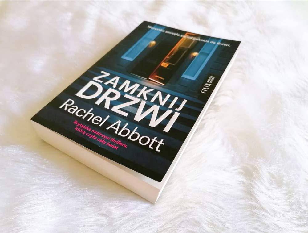 """Zamknij drzwi"" Rachel Abbott"